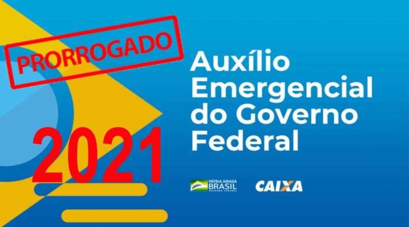 Prorrogação do Auxílio Emergencial 2021