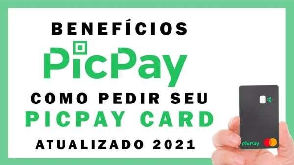 Como pedir o cartão de credito PicPay Card 2021